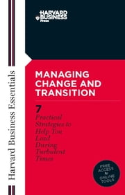 Managing Change and Transition ebook by Harvard Business School Press