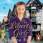 The Liberty Girls audiobook by Fiona Ford