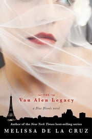 The Van Alen Legacy ebook by Melissa de la Cruz