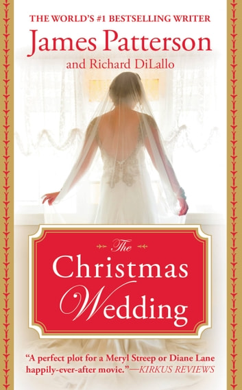 The Christmas Wedding ebook by James Patterson,Richard DiLallo