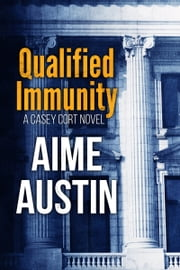 Qualified Immunity ebook by Aime Austin,Sylvie Fox