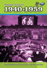 Popular Culture: 1940-1959 ebook by Nick Hunter