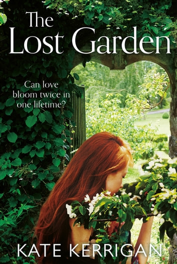 The Lost Garden ebook by Kate Kerrigan
