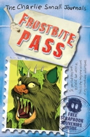 Charlie Small: Frostbite Pass ebook by Charlie Small
