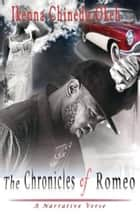 The Chronicles of Romeo ebook by Ikenna Chinedu Okeh