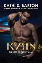 Ryan ebook by Kathi S. Barton
