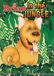 Brian In The Jungle ebook by Frank Bailey