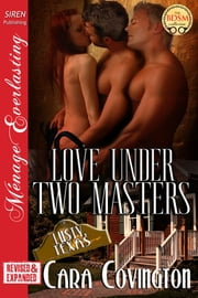 Love Under Two Masters ebook by Cara Covington