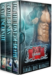 The Death Series Boxed Set (Books 7-9) ebook by Tamara Rose Blodgett