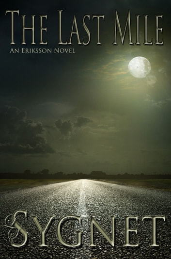 The Last Mile ebook by LS Sygnet