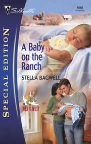 A Baby on the Ranch ebook by Stella Bagwell