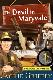 The Devil in Maryvale (A Maryvale Cozy Mystery, Book 1) ebook by Jackie Griffey