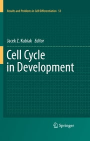 Cell Cycle in Development ebook by Jacek Z. Kubiak