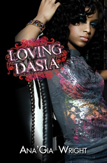 Loving Dasia ebook by Ana'Gia Wright
