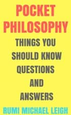 Pocket Philosophy ebook by Rumi Michael Leigh