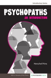 Psychopaths: An Introduction ebook by Prins, Herschel