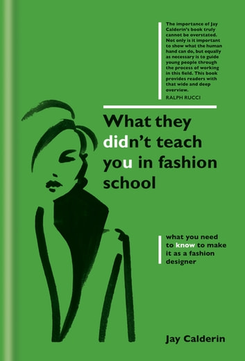 What They Didn't Teach You in Fashion School ebook by Jay Calderin