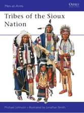 Tribes of the Sioux Nation ebook by Michael Johnson