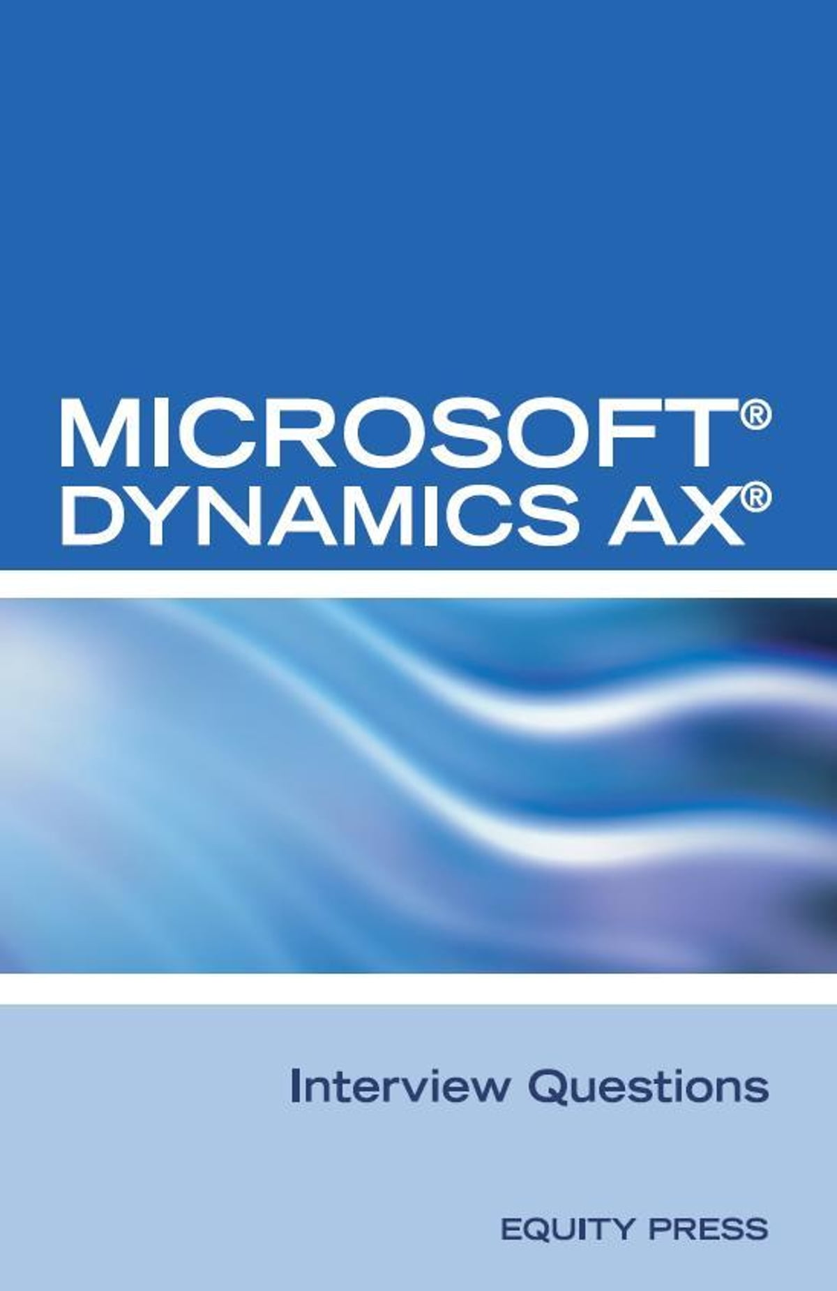 Microsoft Dynamics Ax Interview Questions Unofficial Microsoft