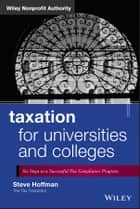Taxation for Universities and Colleges ebook by Steve Hoffman