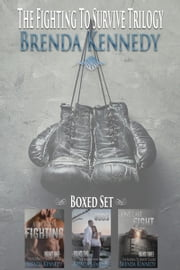 The Fighting to Survive Boxset ebook by Brenda Kennedy