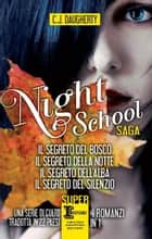 Night School Saga eBook by C.J. Daugherty