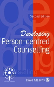 Developing Person-Centred Counselling ebook by Professor Dave Mearns