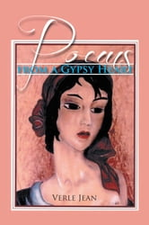 Poems from a Gypsy Heart ebook by Verle Jean