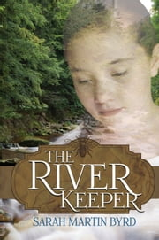 The River Keeper ebook by Sarah Martin Byrd