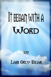 It began with a Word ebook by Lari Grey-Bear