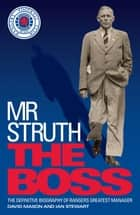 Mr Struth: The Boss ebook by David Mason, Ian Stewart