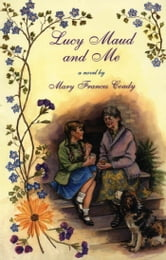 Lucy Maud and Me ebook by Mary Frances Coady