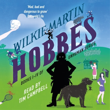 Hobbes - Unhuman Books I-IV audiobook by Wilkie Martin
