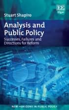 Analysis and Public Policy ebook by Stuart Shapiro