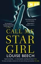 Call Me Star Girl 電子書 by Louise Beech