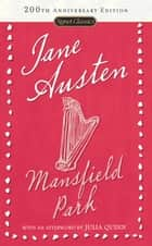 Mansfield Park eBook by Jane Austen, Julia Quinn, Margaret Drabble