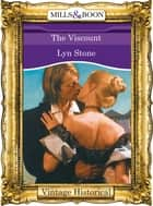 The Viscount (Mills & Boon Historical) ebook by Lyn Stone