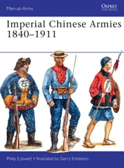 Imperial Chinese Armies 1840?1911 ebook by Philip Jowett,Gerry Embleton