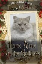 Home Alone for the Holidays ebook by Tee Morris