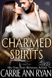 Charmed Spirits ebook by Carrie Ann Ryan