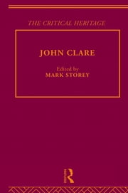 John Clare - The Critical Heritage ebook by Mark Storey