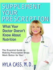 Supplement Your Perscription ebook by Hyla Cass M.D.