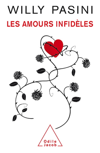 Les Amours infidèles ebook by Willy Pasini