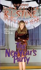 The New Years Party ebook by R.L. Stine