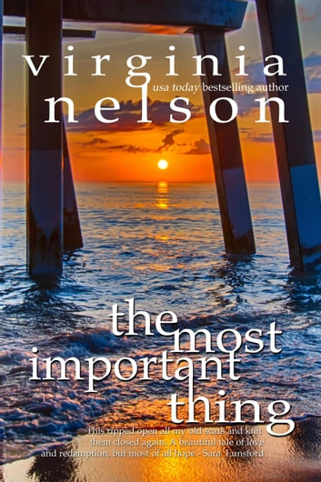 The Most Important Thing ebook by Virginia Nelson