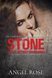 Stone - A Love Without Boundaries ebook by Angel Rose