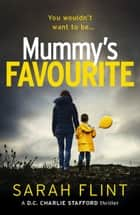 Mummy's Favourite - Top 10 bestselling serial killer thriller ebook by