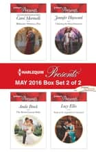 Harlequin Presents May 2016 - Box Set 2 of 2 - An Anthology ebook by Carol Marinelli, Andie Brock, Jennifer Hayward,...