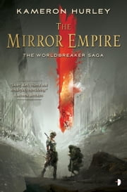 The Mirror Empire ebook by Kameron Hurley