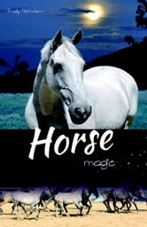 Horse Magic - White Cloud Station, #5 ebook by Trudy Nicholson